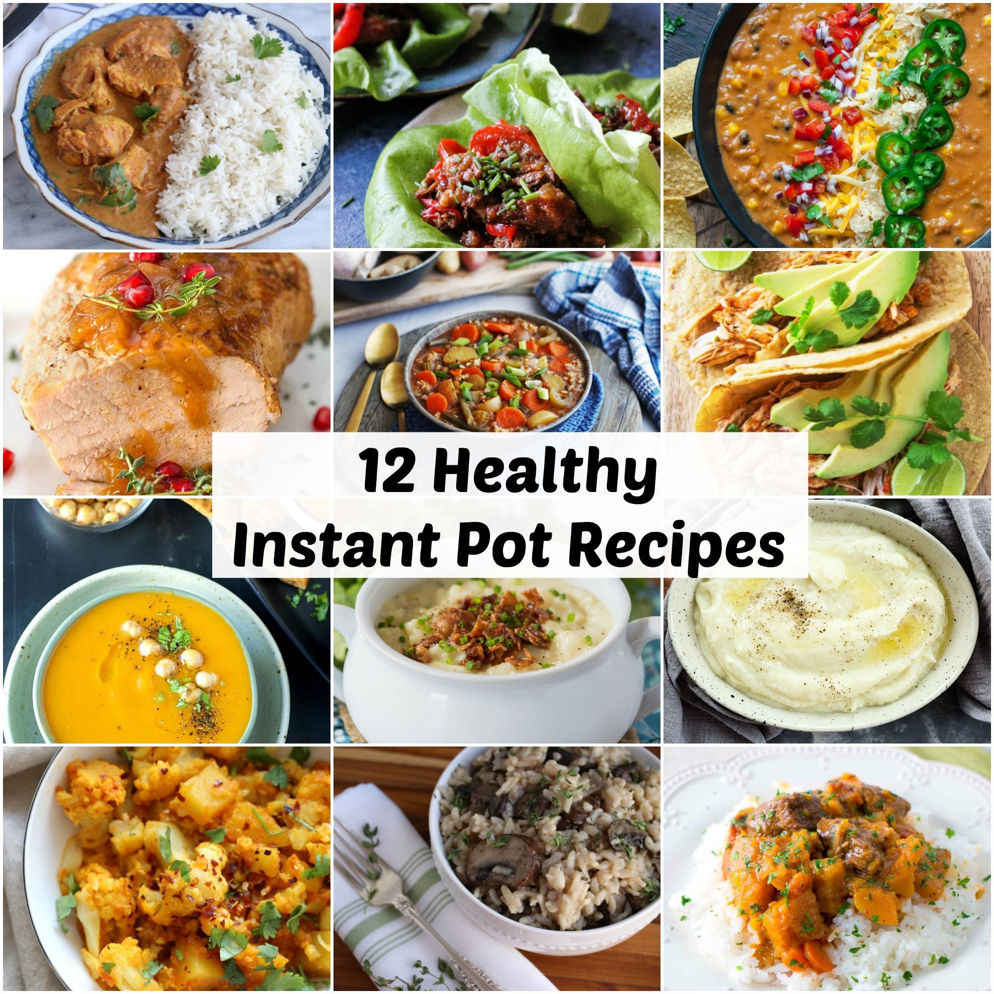 12 Healthy Instant Pot Recipes