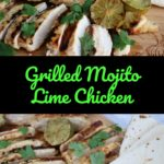 Grilled Mojito Lime Chicken