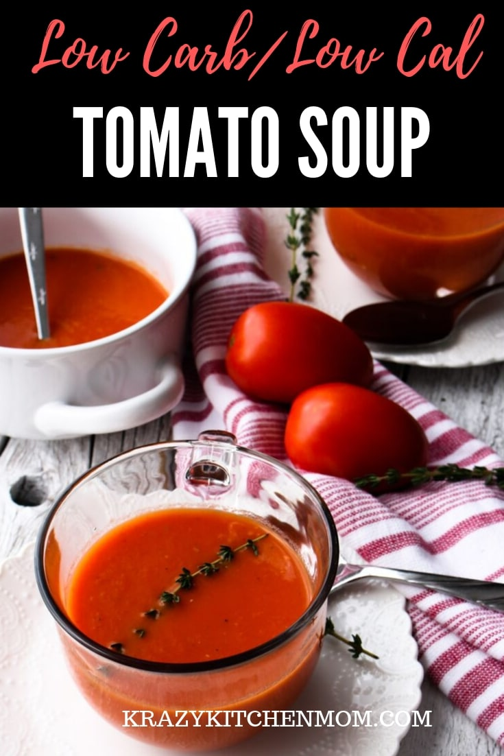 You won't even miss the carbs, calories, or the cream in this Low Carb Low Calorie Homemade Tomato Soup. It's creamy and full of fresh tomatoes and herbs.  via @krazykitchenmom