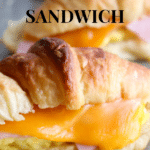 Egg Ham Cheese Croissants