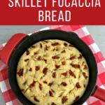 Easy skillet focaccia bread