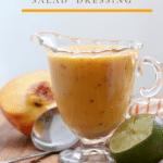 Grilled peach salad dressing