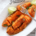 Chili Lime Roasted Sweet Potatoes