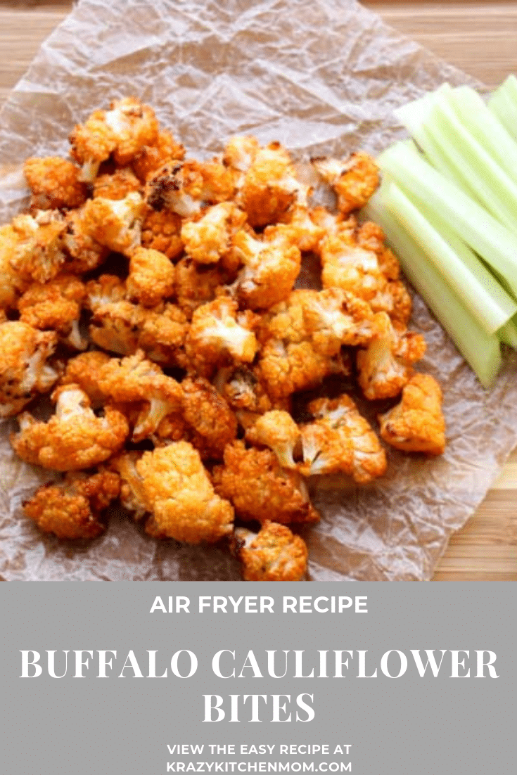 Air Fryer Buffalo Cauliflower Bites are a super healthy way to get the bold flavors of buffalo sauce without the guilt. via @krazykitchenmom
