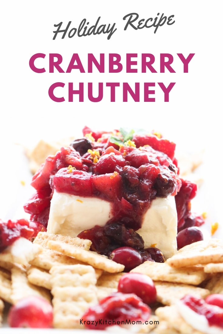 My Cranberry Chutney Recipe is the perfect blend of sweet and spicy. Serve it on top of cream cheese with crackers for a holiday favorite. via @krazykitchenmom