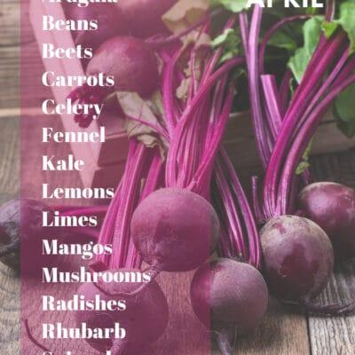 Seasonal Food Guide for April