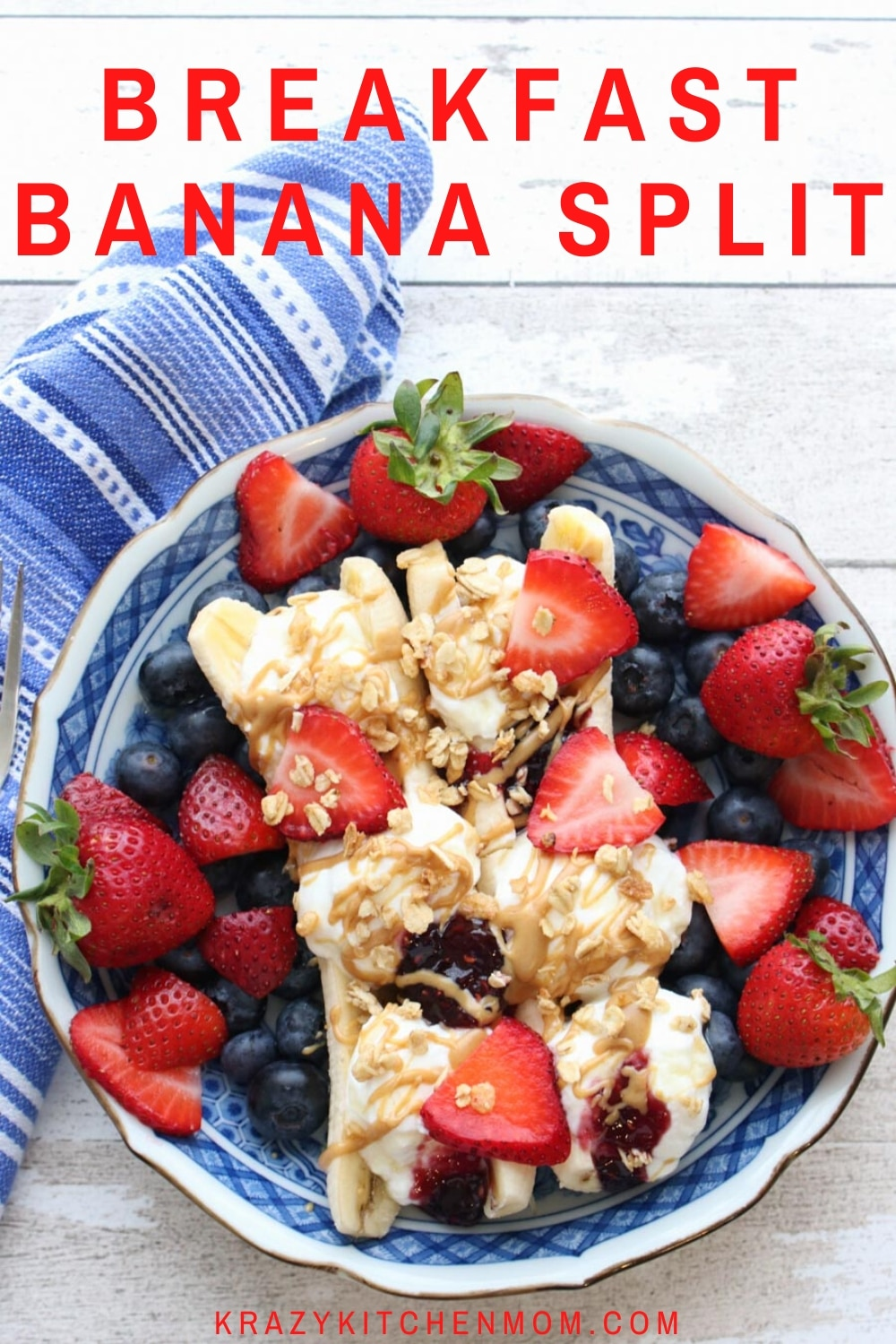 Banana Split Breakfast filled with Greek yogurt, topped with fruit and granola and drizzled with peanut butter, jam and honey.  via @krazykitchenmom
