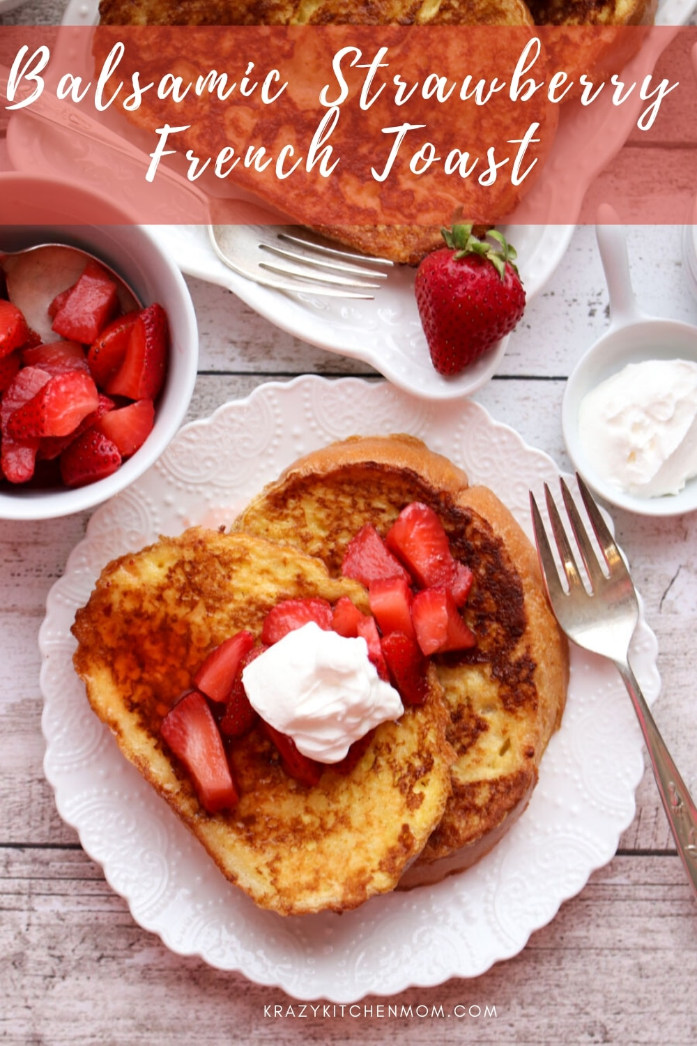 Make Frech Toast fancy! Weekends are made for brunch. This weekend, make easy and deliciousFrench Toast with Balsamic Strawberries and Cream. via @krazykitchenmom