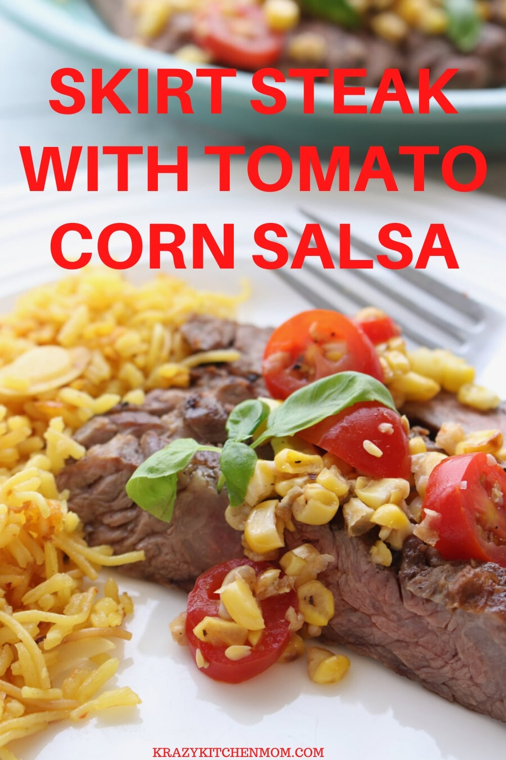 Skirt Steak with Tomato Corn Salsa - Perfectly cooked skirt steak topped with a sweet tangy tomato corn salsa. Serve it with rice for a delicious dinner. via @krazykitchenmom