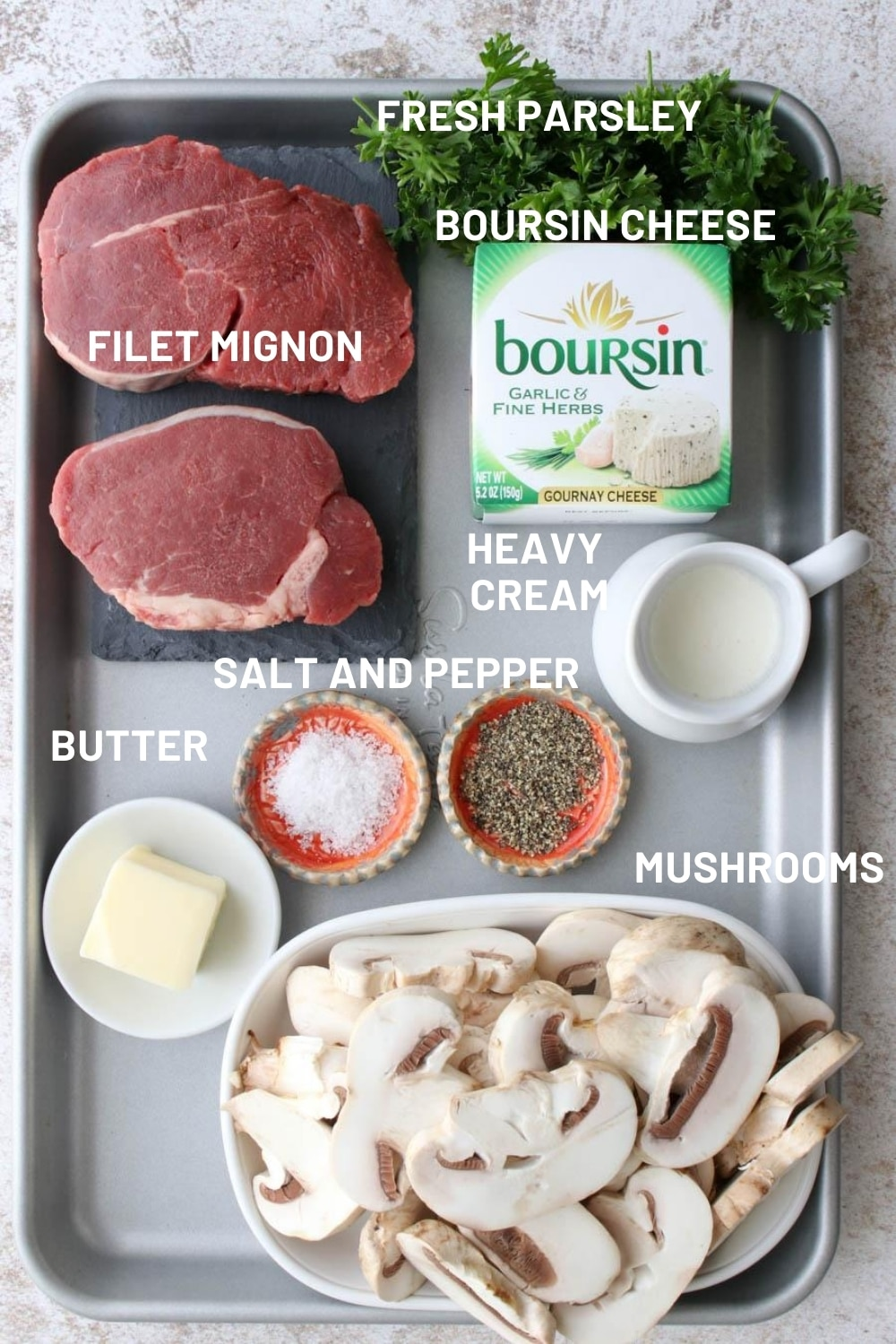 photo with labeled ingredients for filet with boursin mushroom sauce