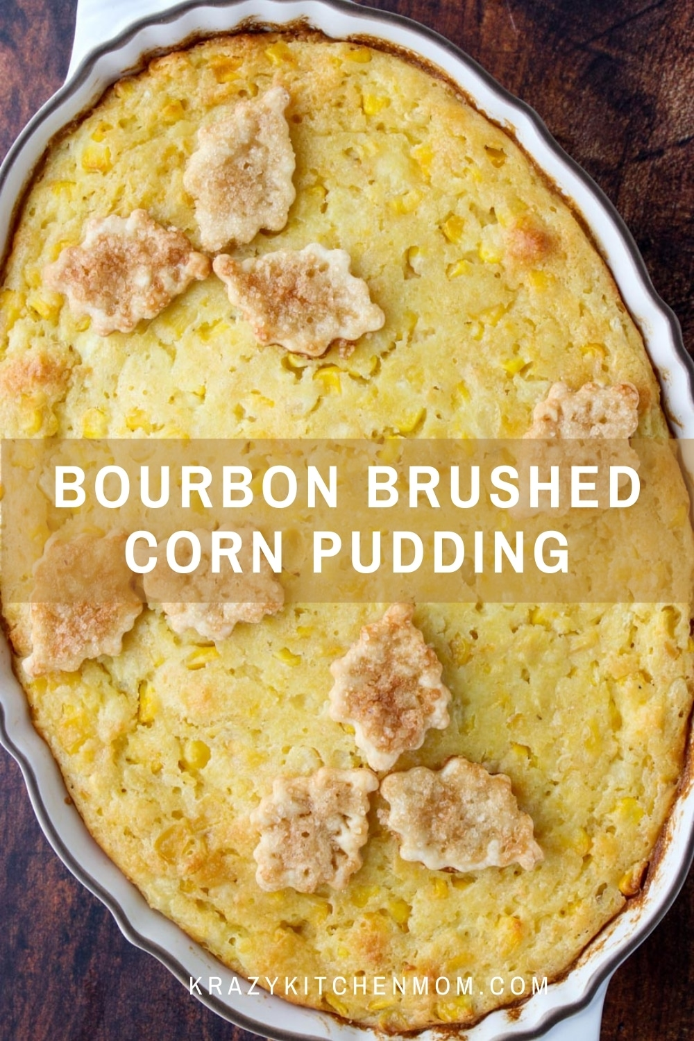 This is your real southern cornbread pudding, spiked with a splash of bourbon, and then kissed with more bourbon after it's baked.  via @krazykitchenmom